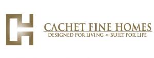 Cachet Fine Homes
